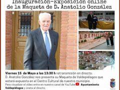 Desde Valdepiélagos, retransmisión en directo de Anatolio González para presentar su maqueta del municipio