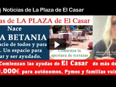 La alcaldesa El Casar explica la puesta en marcha de las ayudas a colectivos afectados por la crisis, el nacimiento de Casa Betania y la apertura de terrazas