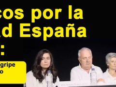 Médicos por la Verdad España piden al Gobierno, en rueda de prensa, no vacunar de la gripe, no utilizar mascarillas y no al confinamiento