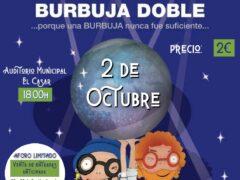 La Concejalía de Cultura de El Casar programa el espectáculo «Burbuja Doble»