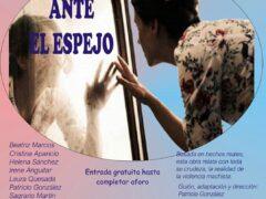 Llega a El Casar la obra de teatro 'Ante el espejo', basada en hechos reales sobre la violencia machista